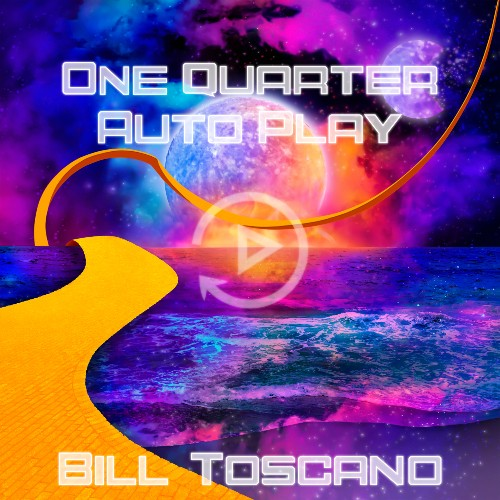 Bill Toscano Announces 'One Quarter Auto Play'