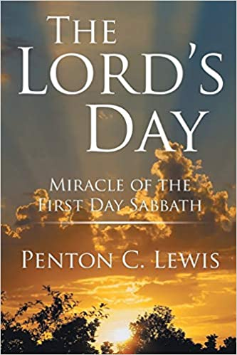 The Lord's Day: Miracle of the First Day Sabbath