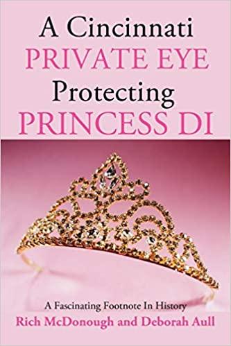 A Cincinnati Private Eye Protecting Princess Di