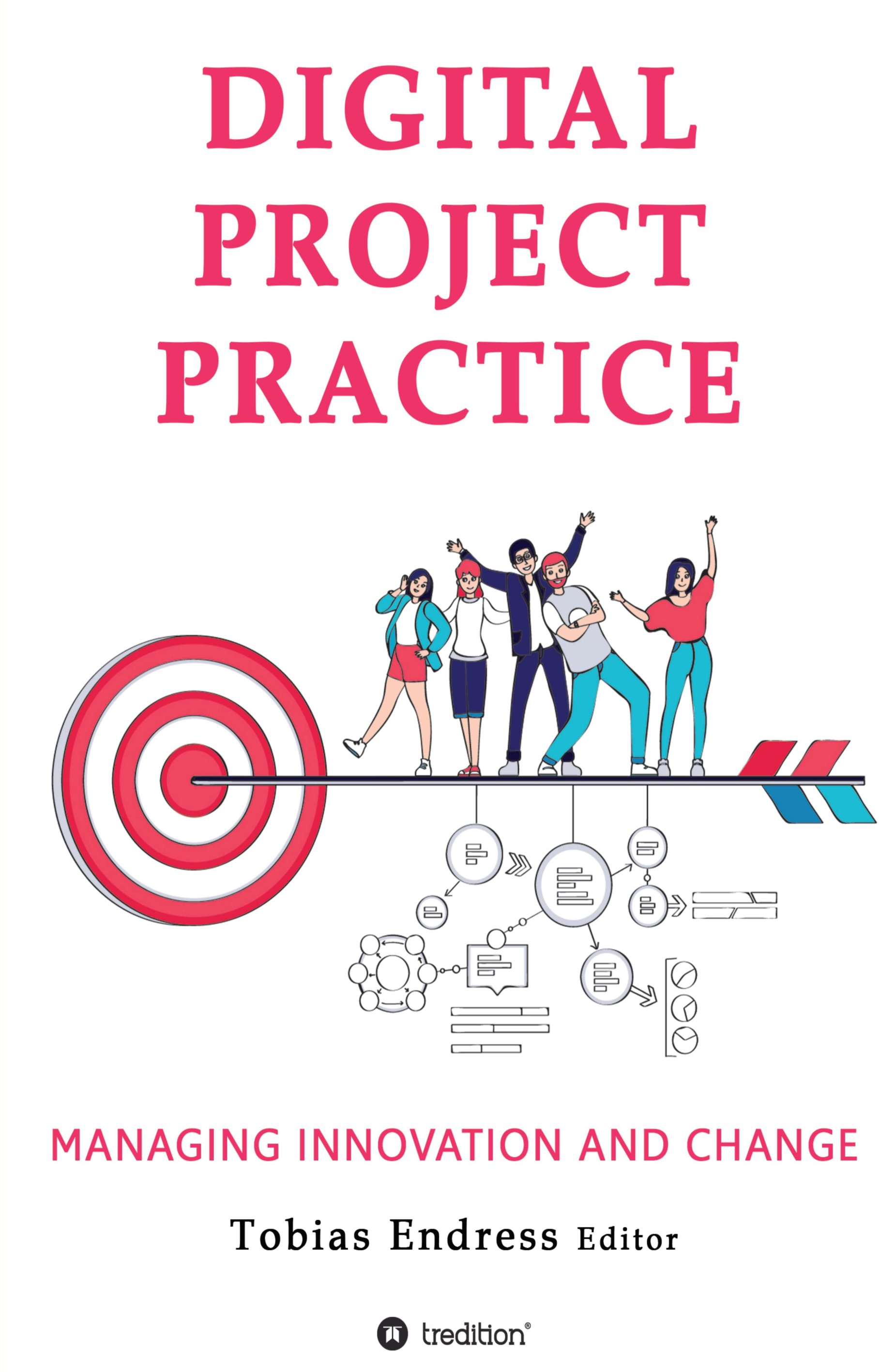 Digital Project Practice - Managing Change and Innovation