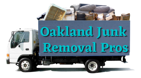 Oakland Junk Removal By Licensed, Insured, And Bonded Business Run By Professionals