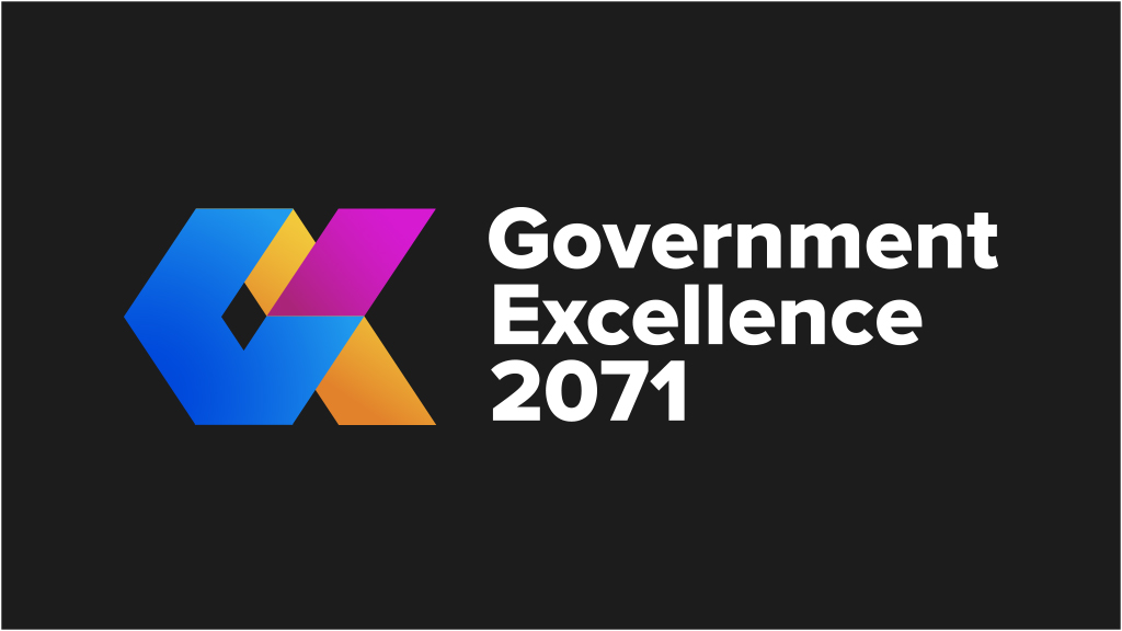 Government Excellence 2071 Aims to Support Governments Achieve Excellence to Enrich their Societies