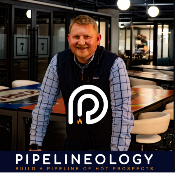 Pipelineology Launches New B2B Podcast for Entrepreneurs and Business Owners