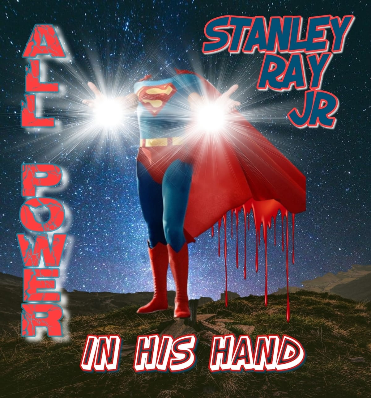 "Stanley Ray Jr. Releases New Song ""All Power In His Hand"""