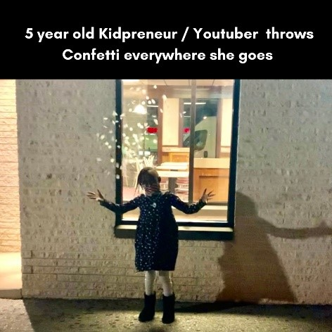 5-year-old Youtuber, Kidpreneur, and author, literally and figuratively throws confetti everywhere she goes