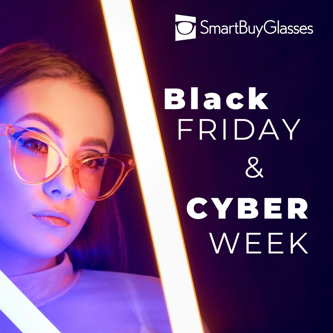 Never-before-seen deals this Black Friday & Cyber Monday at SmartBuyGlasses