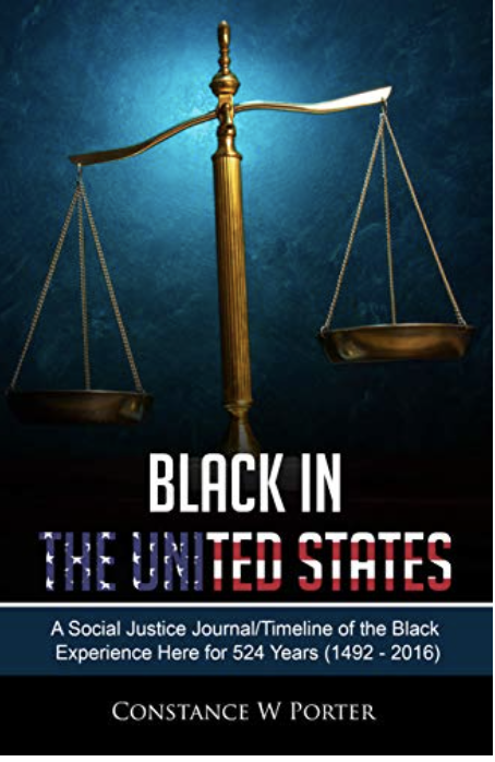 "Out in Second Edition, Constance Porter's ""Black in the United States"" is a History of Black Laws Everyone Must Know"