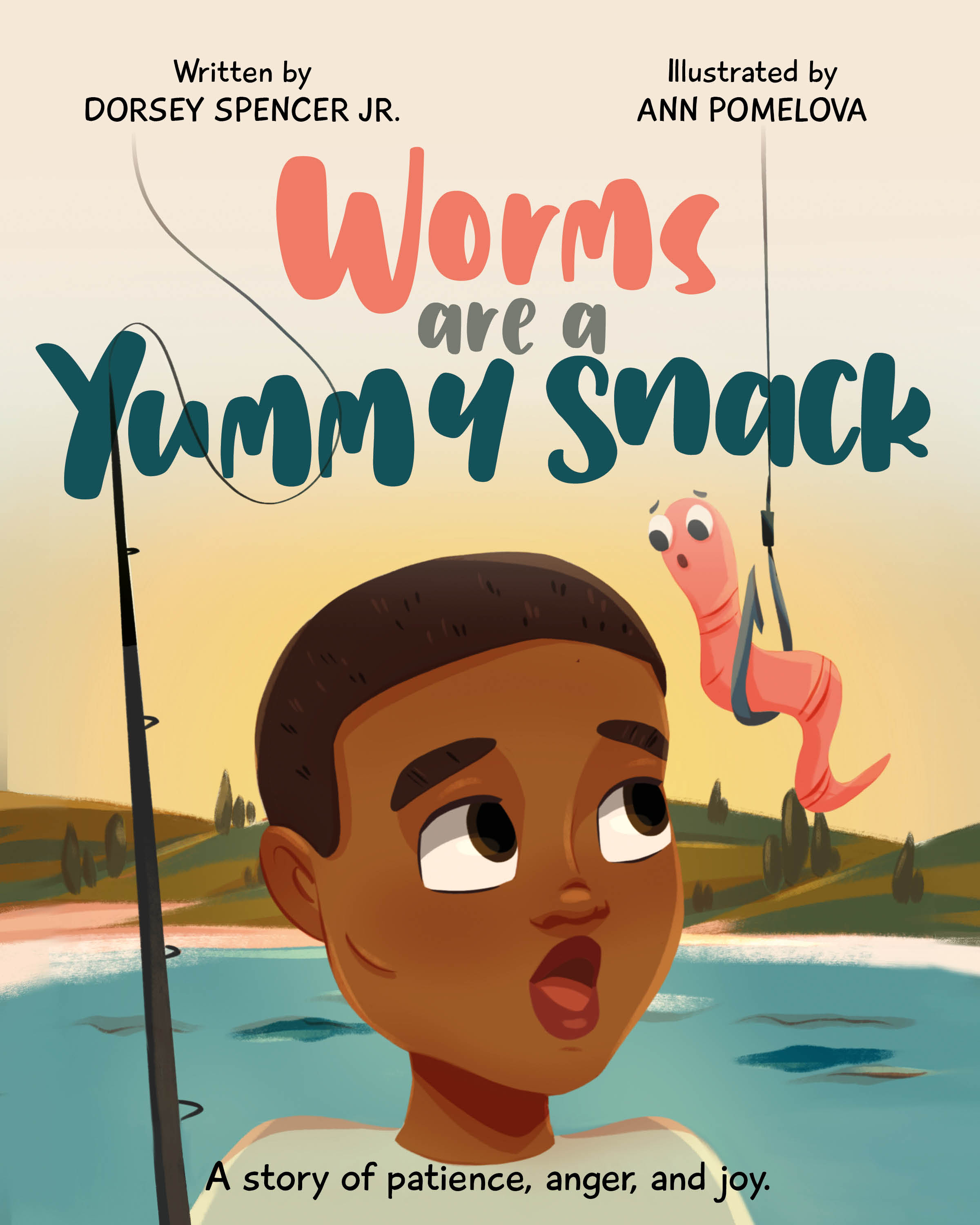 "Multicultural Publisher See Us Fly LLC Releases New Book ""Worms Are A Yummy Snack"" By Dorsey Spencer Jr"