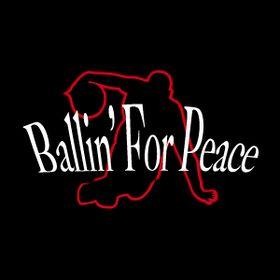 BALLIN' FOR PEACE, Spreading Hope & Peace Worldwide