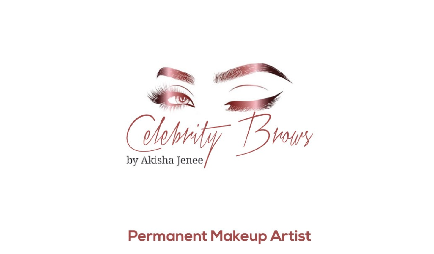 Celebrity Brows by Akisha Jenee, LLC Introducing Long-Lasting Beauty Makeover
