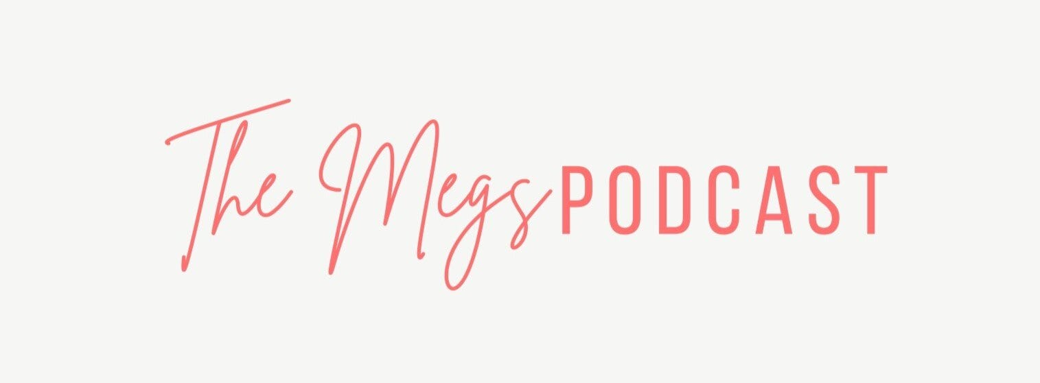 The Megs Podcast And Brand Official Launch December 1st, 2020