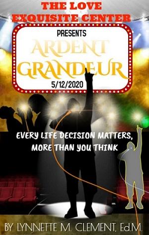 Fiction Novel Ardent Grandeur New Book Release