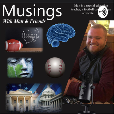 "Rising Podcast: ""Musings with Matt and Friends"" Hosted By Matt Bean"