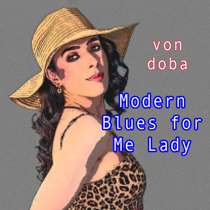 Von Doba Delivers Progressive Rock With A Country Base With Latest Release