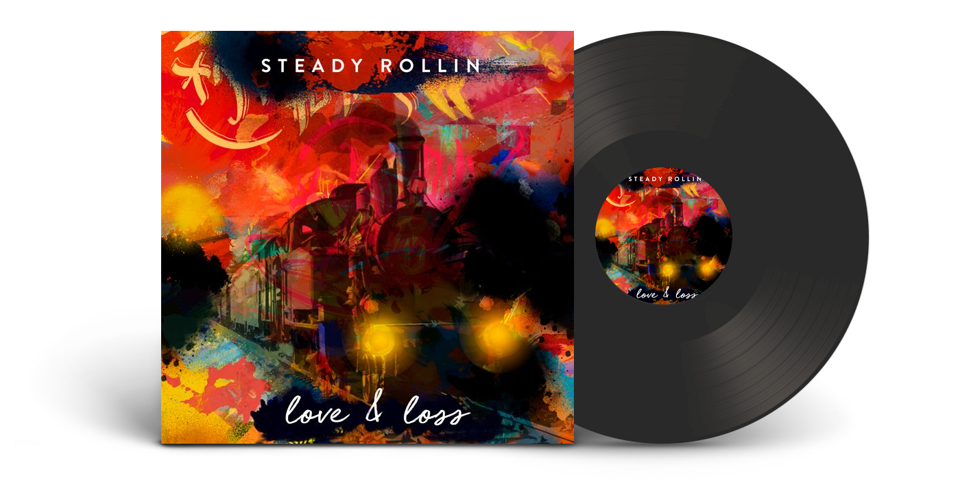 Steady Rollin Releases Limited Vinyl Edition Album, 'Love & Loss'