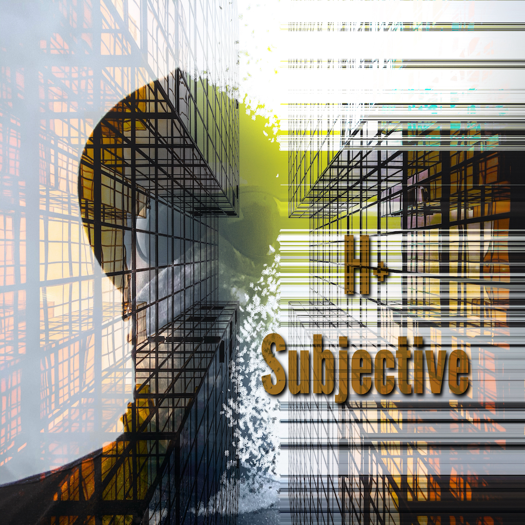 "New Album Titled ""Subjective"" Released By H+"