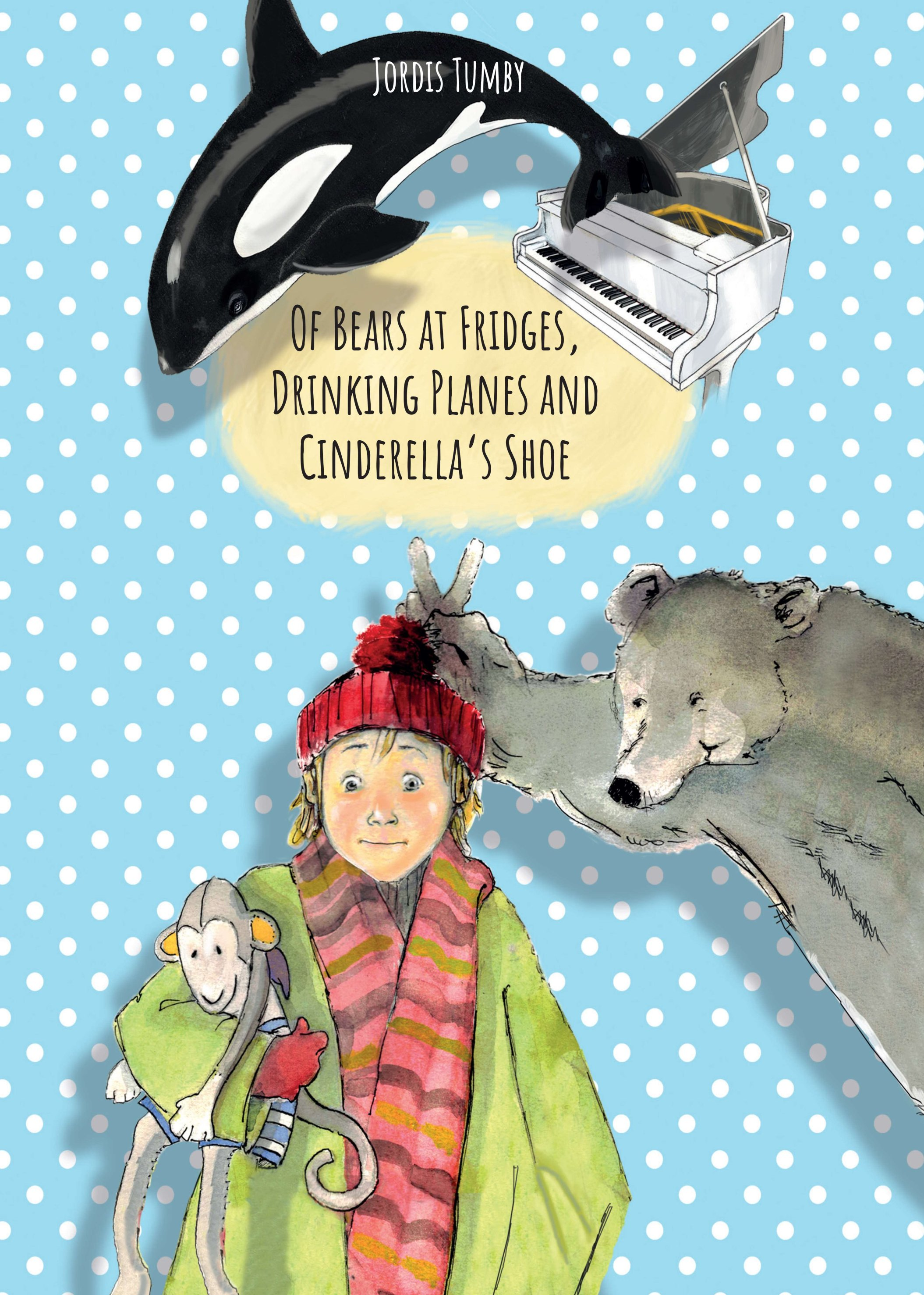 Of Bears at Fridges, Drinking Planes and Cinderella's Shoe - Inspiring children's story