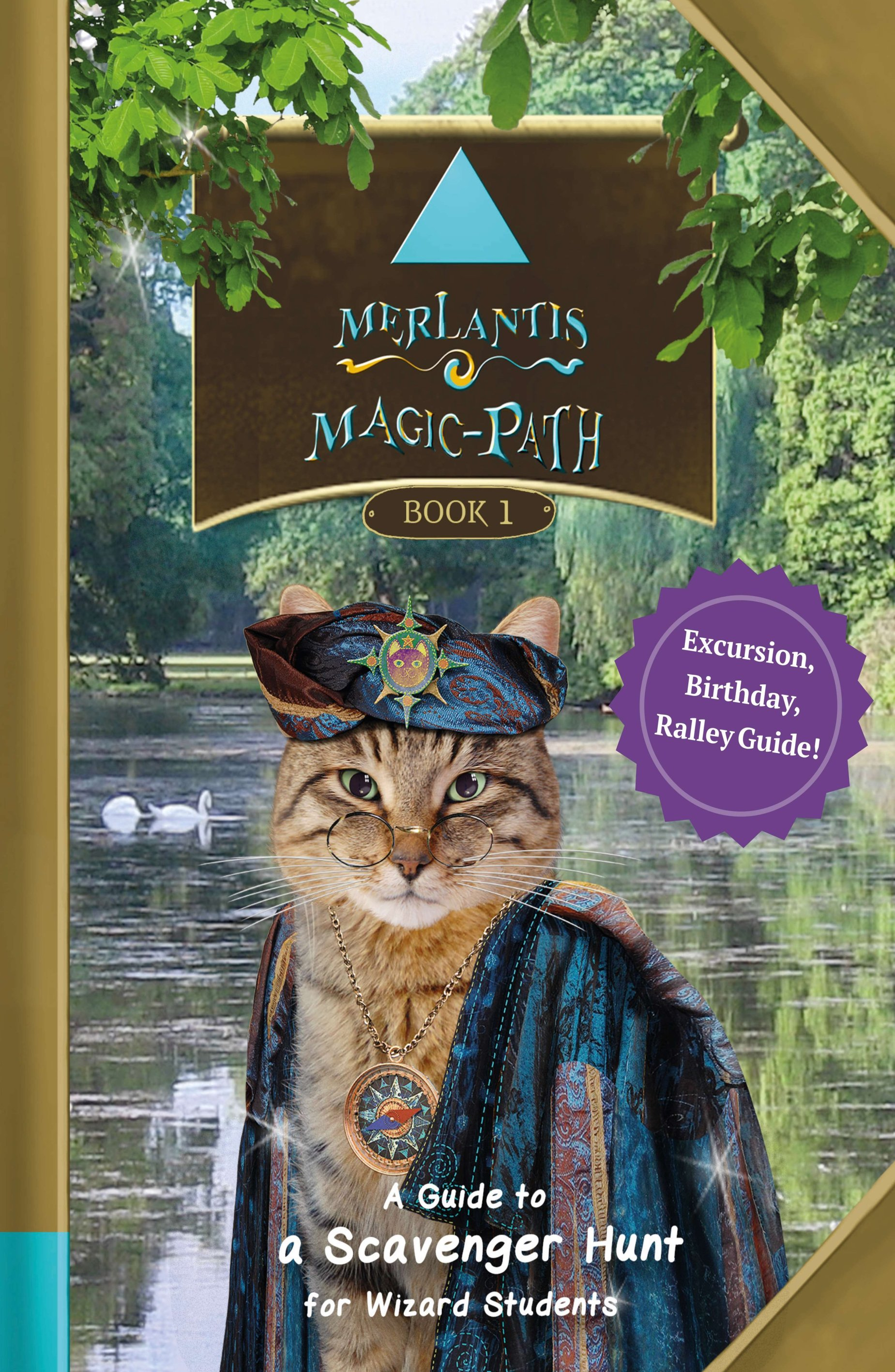 Merlantis Magic Path - A Guide to a Scavenger Hunt for Wizard Students