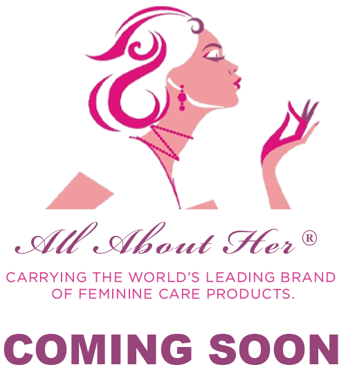 All About Her - Introducing First Online Retailer Carrying Leading Brands of Feminine Care Products