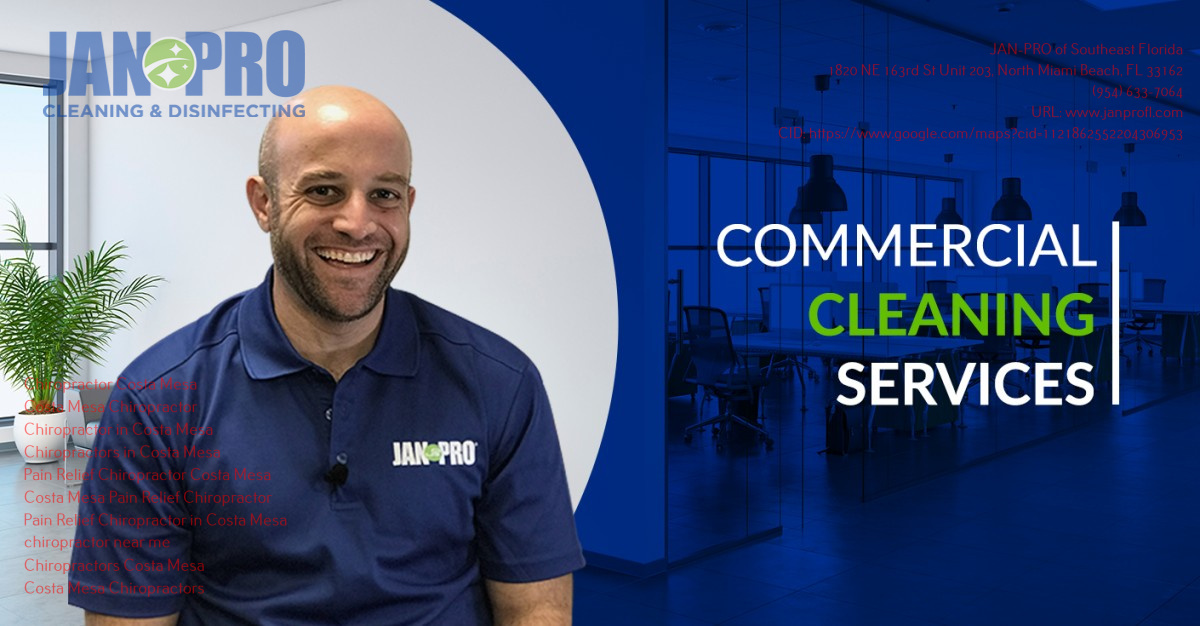 JAN-PRO of Southeast Florida Announces Reasons They are The Cleaning Company of Choice