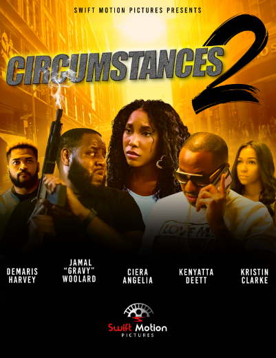 "Unveiling a Groundbreaking Movie, Titled ""CIRCUMSTANCES 2: THE CHASE"""