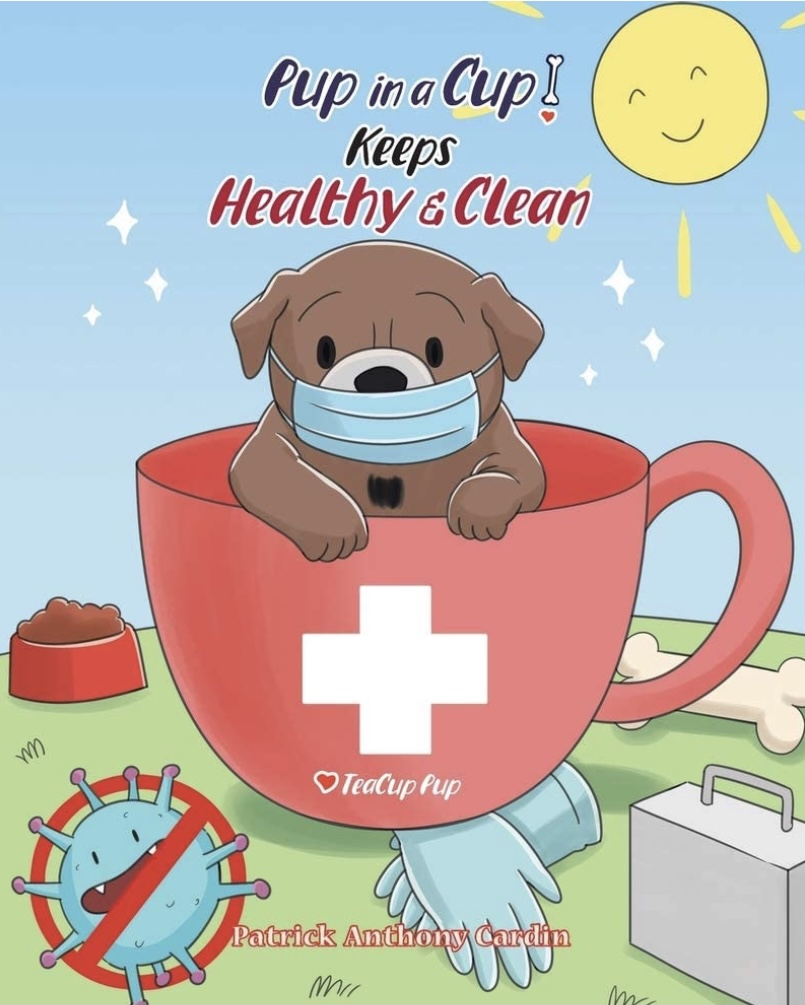 Patrick Cardin Educates Children About The Dreary COVID-19 Pandemic With New Book, Pup in a Cup