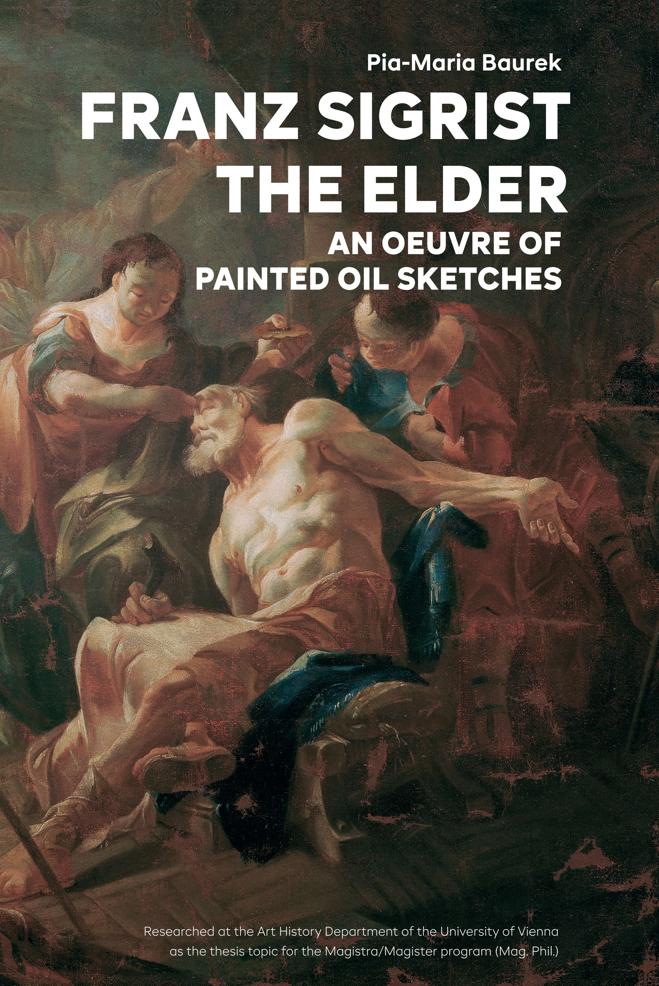 Franz Sigrist the Elder - An Oeuvre of Painted Oil Sketches
