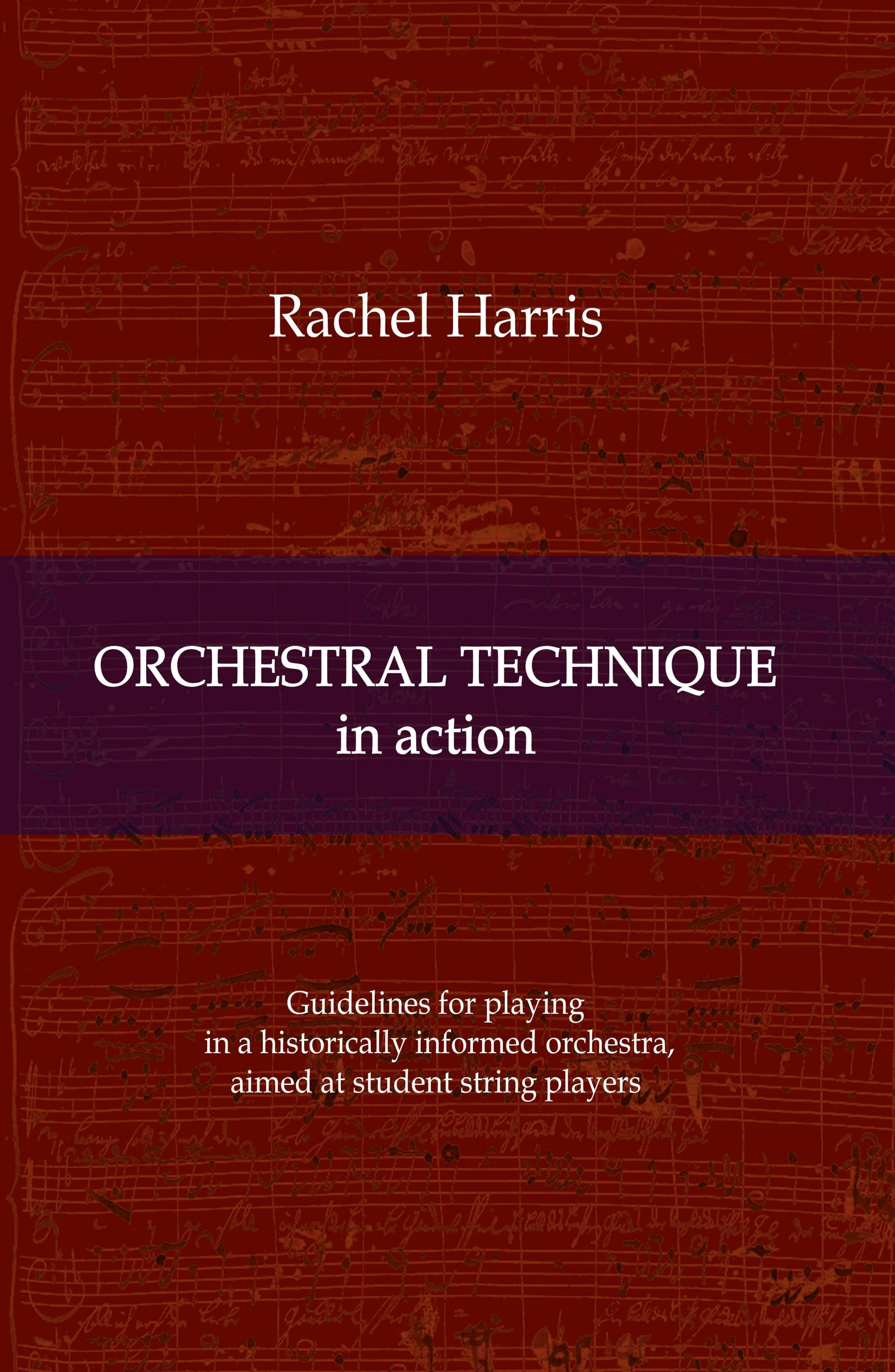 Orchestral Technique in action - Helpful guidelines for new string players