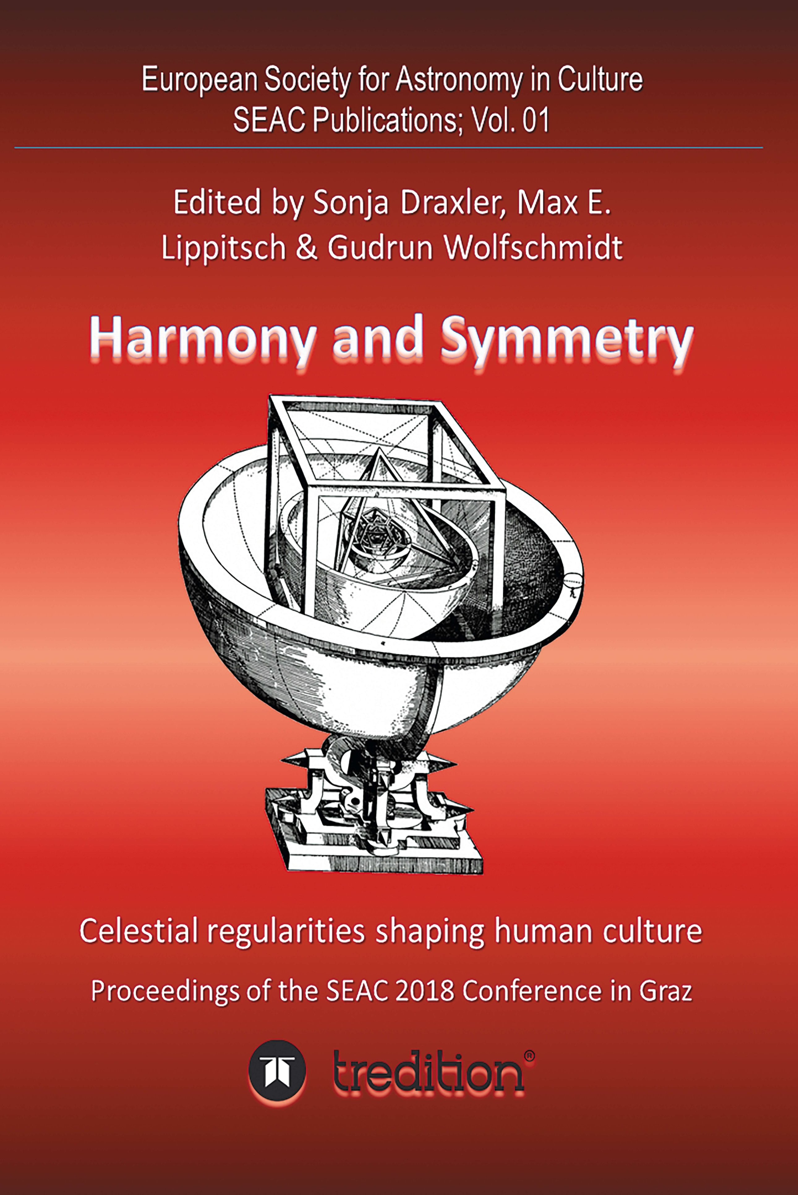 Harmony and Symmetry. Celestial regularities shaping human culture - Insights into the connection between astronomy and humanity
