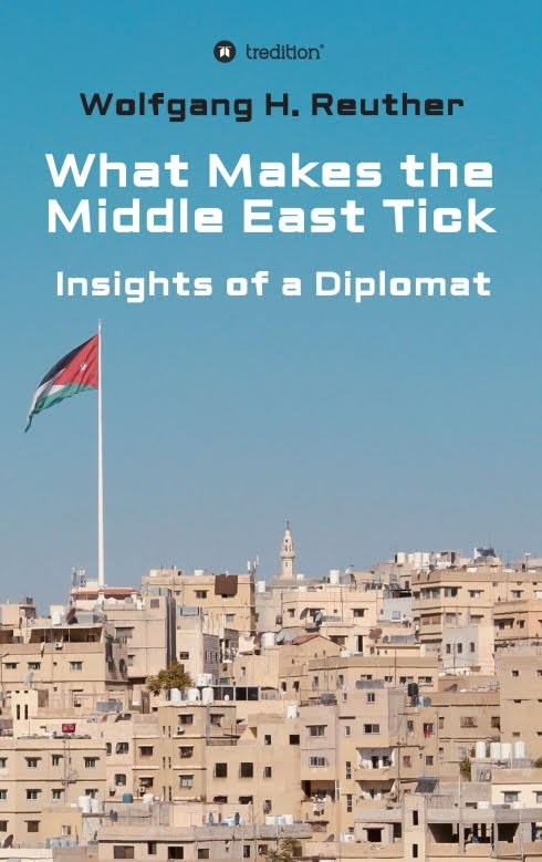 What Makes the Middle East Tick - Surprising insights of a Diplomat