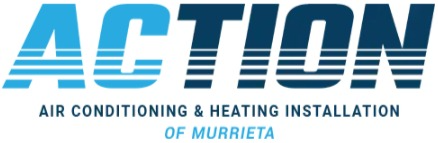 Action Air Conditioning & Heating Installation of Murrieta Offers Service Upgrades on Air Conditioning and Heating Repair