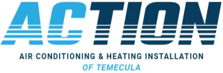 Action Air Conditioning Temecula Repair & Installation Offers Top-Quality Heating and AC Repair Services