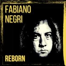 Fabiano Negri Release New Album, 'Reborn'