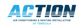 Action Air Conditioning & Heating Installation of Temecula Offers Quality Heating and AC Repair Services in Temecula, CA