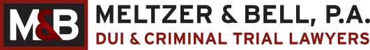 Meltzer & Bell, P.A. Offers Top Fort Lauderdale DUI Lawyers