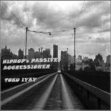 New Album From Hip Hop Artist Toku Iyay