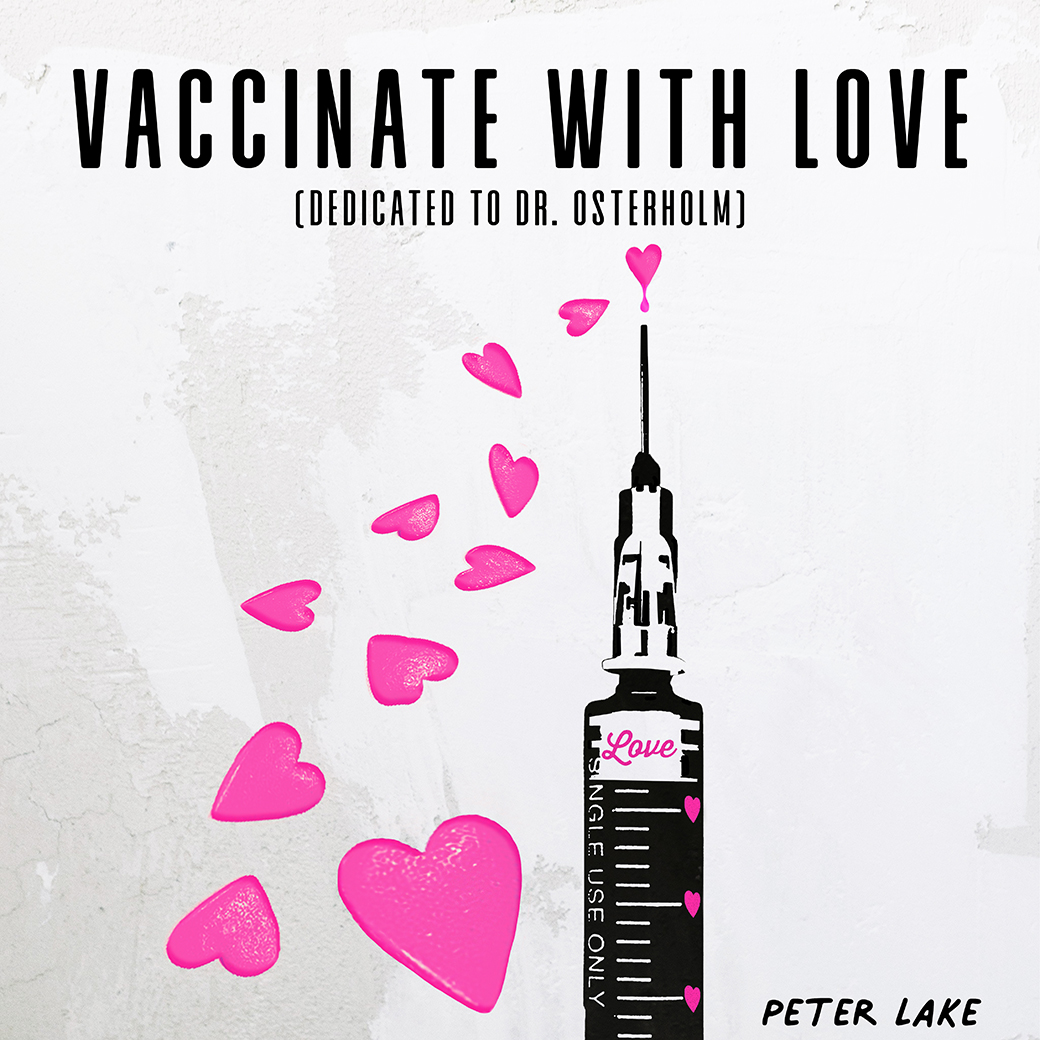 "Enigmatic Pop-Rock Brilliance With Peter Lake's ""Vaccinate With Love (Dedicated to Dr. Osterholm)"""