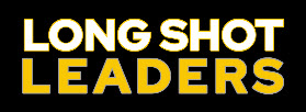"""""""Long Shot Leaders"""" Launches Inspirational Podcast Featuring Underdogs Who Achieved Incredible Business Success - Their True Stories Will Reveal Their Secrets & Inspire Listeners"""