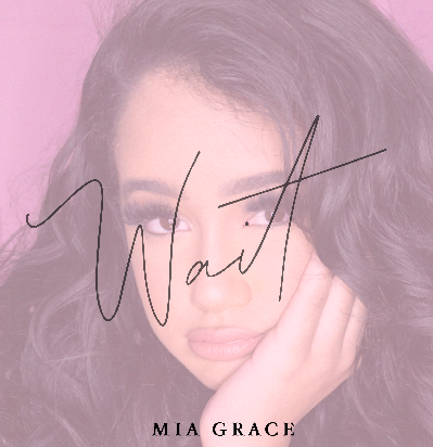 "Mia Grace Releases West Coast R&B MultiLayered Lush Anthem ""Wait"""