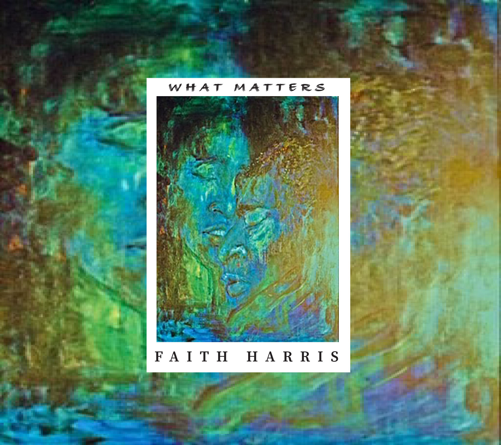 Enlightening Jazz and Soul Through a Purpose With Faith Harris' 'What Matters'