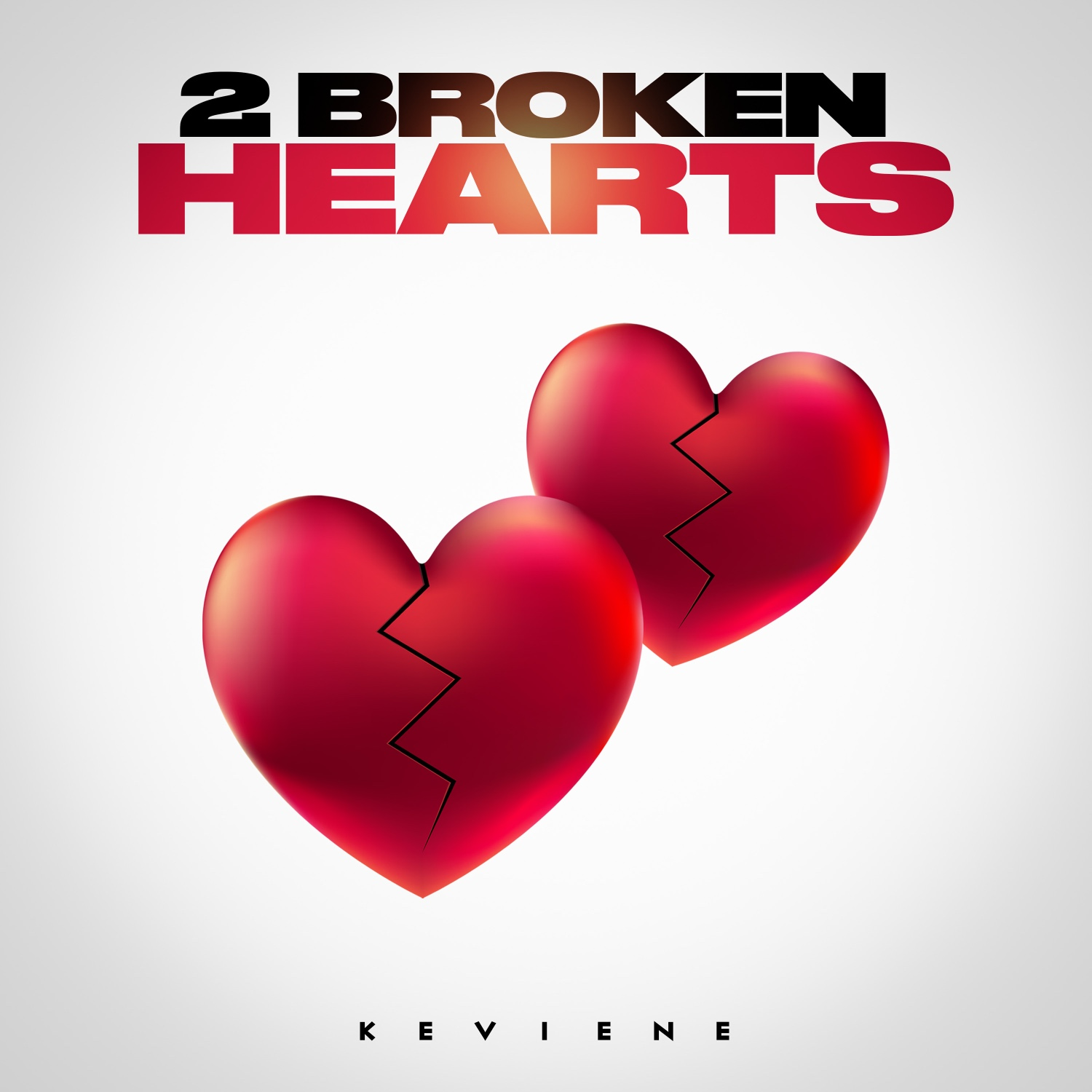 "Artist Releases New Single Titled, ""2 Broken Hearts"""