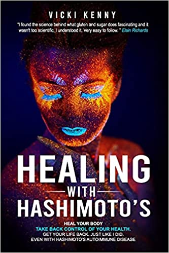New book, Healing with Hashimoto's, provides a short cut to treatment for those newly diagnosed with the confusing disease
