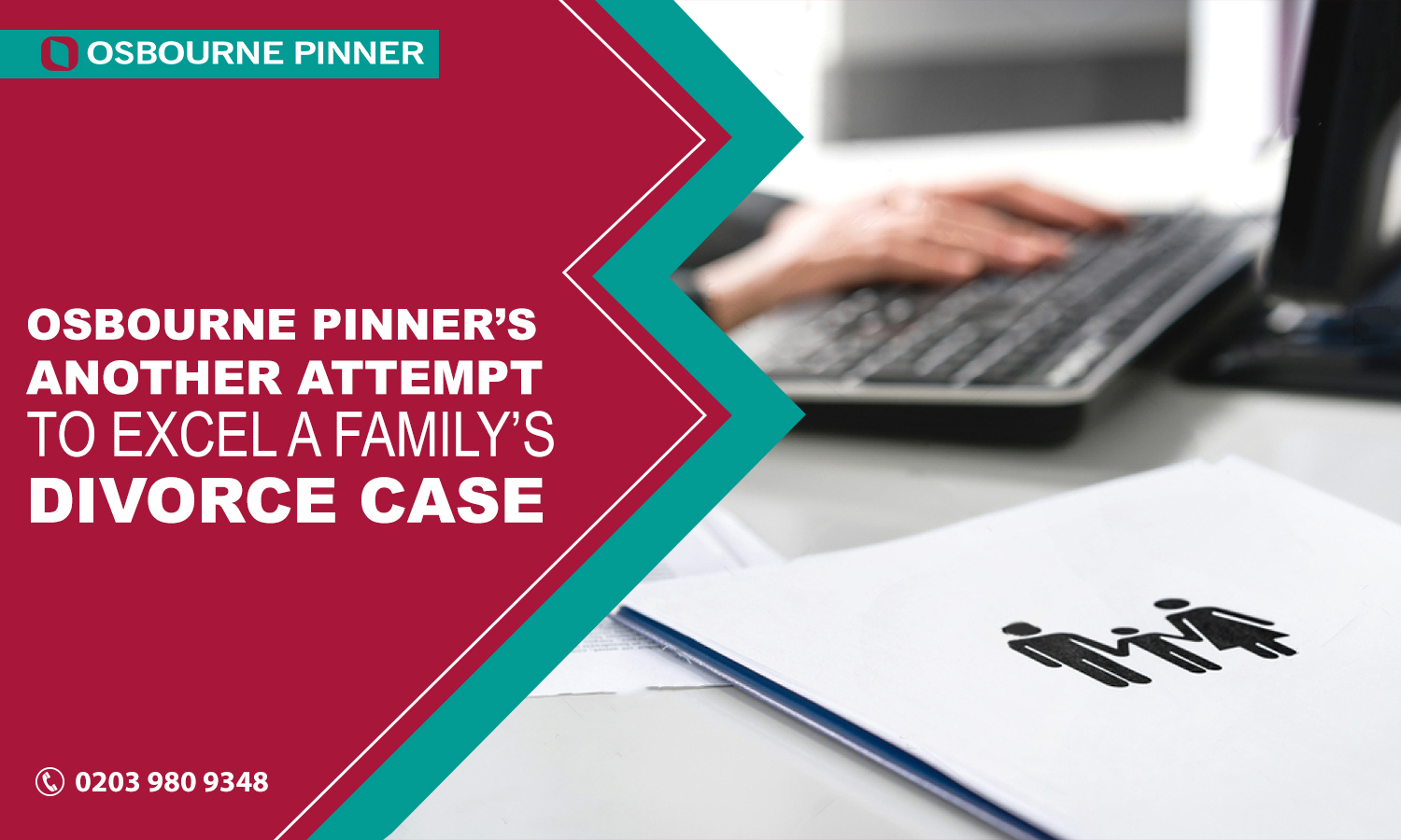 Osbourne Pinner's Another Attempt to Excel a Family's Divorce Case