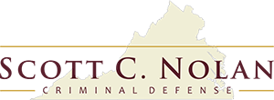 Experienced Criminal Defense Representation from Scott C. Nolan, A Top Criminal Defense Lawyer Fairfax