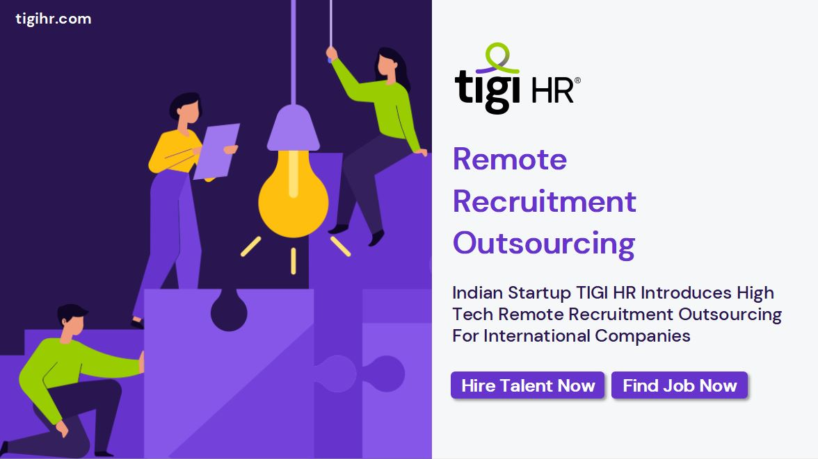 Indian Startup TIGI HR Introduces High Tech Remote Recruitment Outsourcing For International Companies