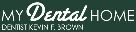 My Dental Home, Dr. Kevin Brown & Associates Creates Great Smiles For Unionville Residents
