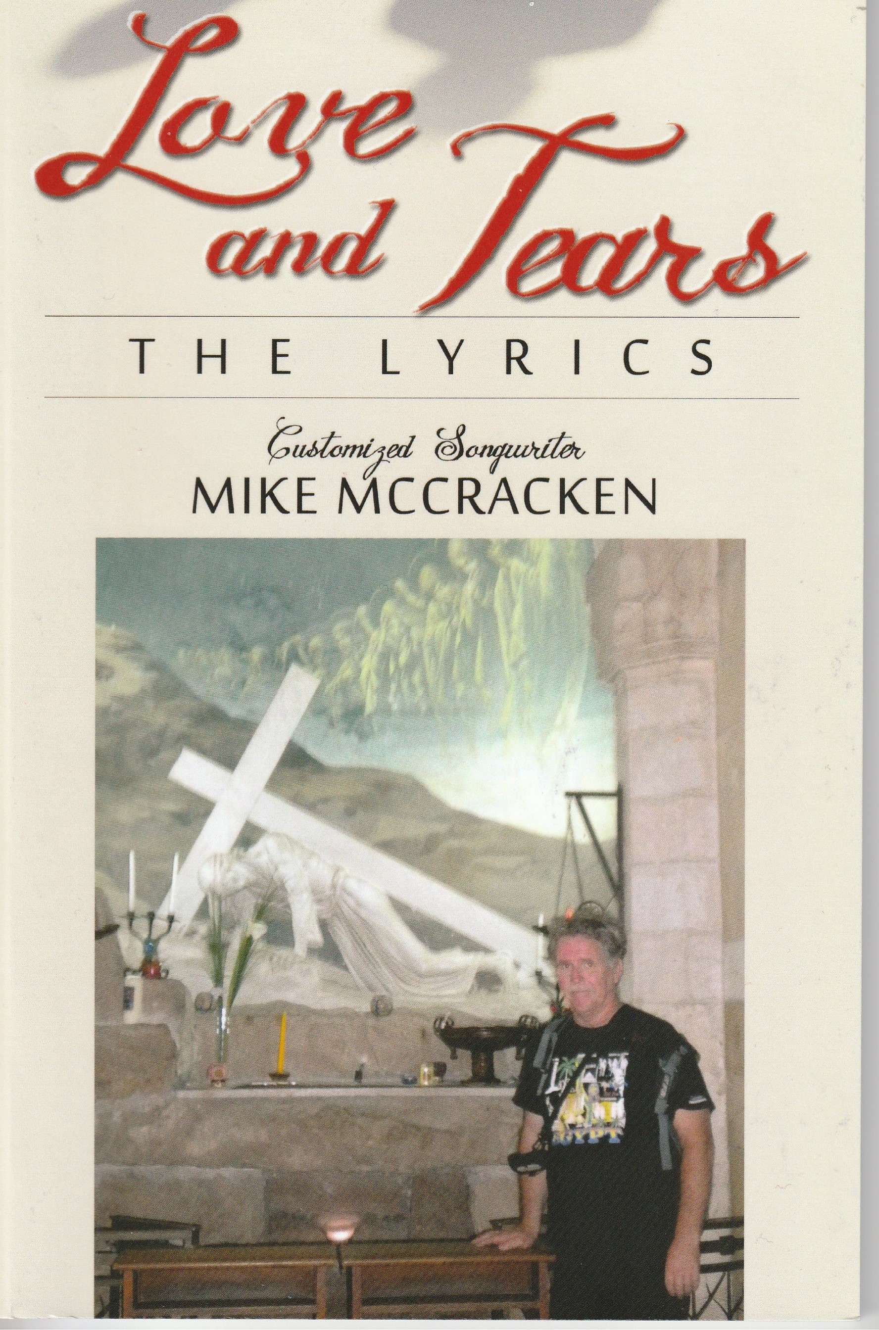 Christian Customized Songwriter Mike McCracken has been writing customized songs most of his life helping People