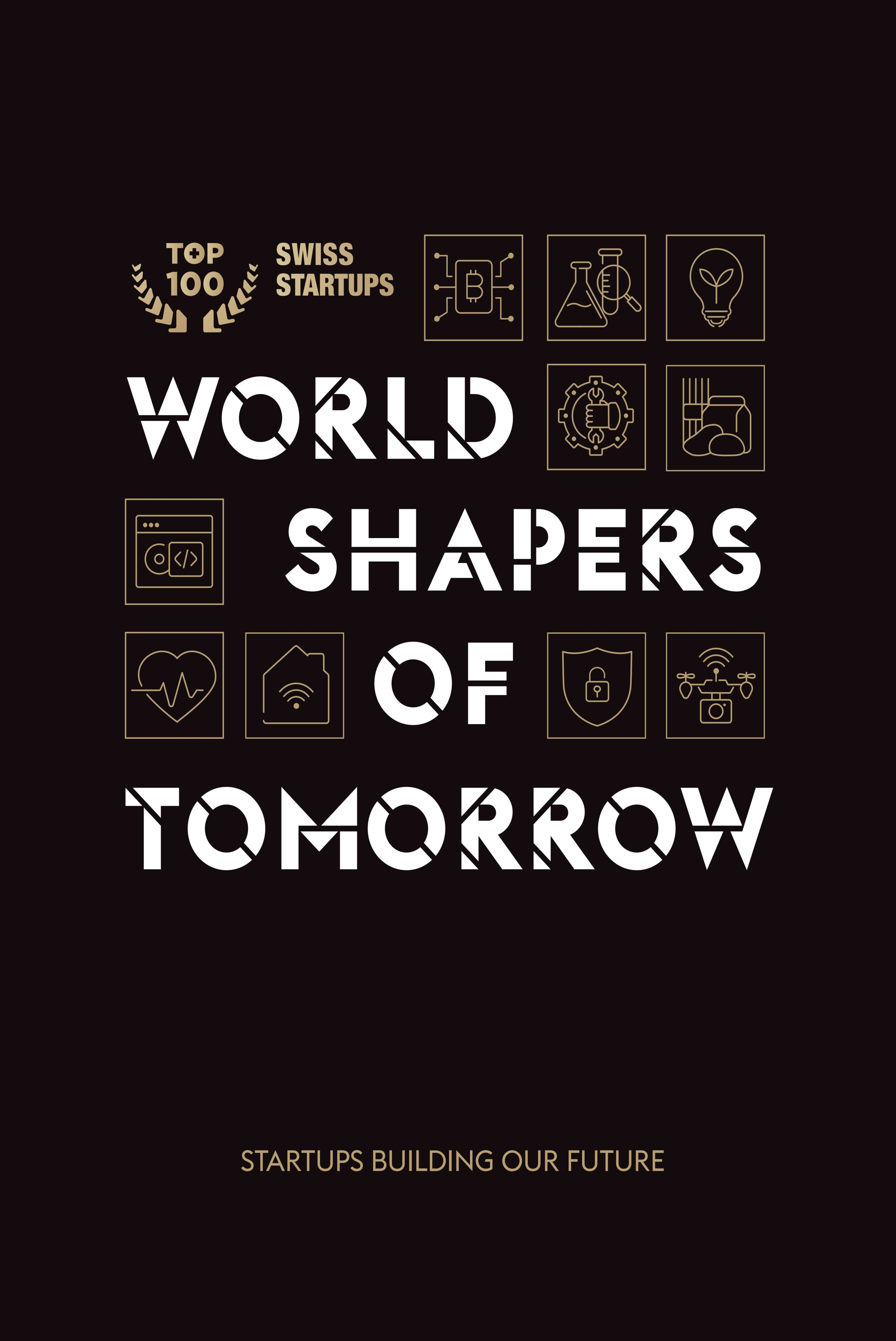 World shapers of tomorrow - Non-fiction book on startups that build the future of Switzerland