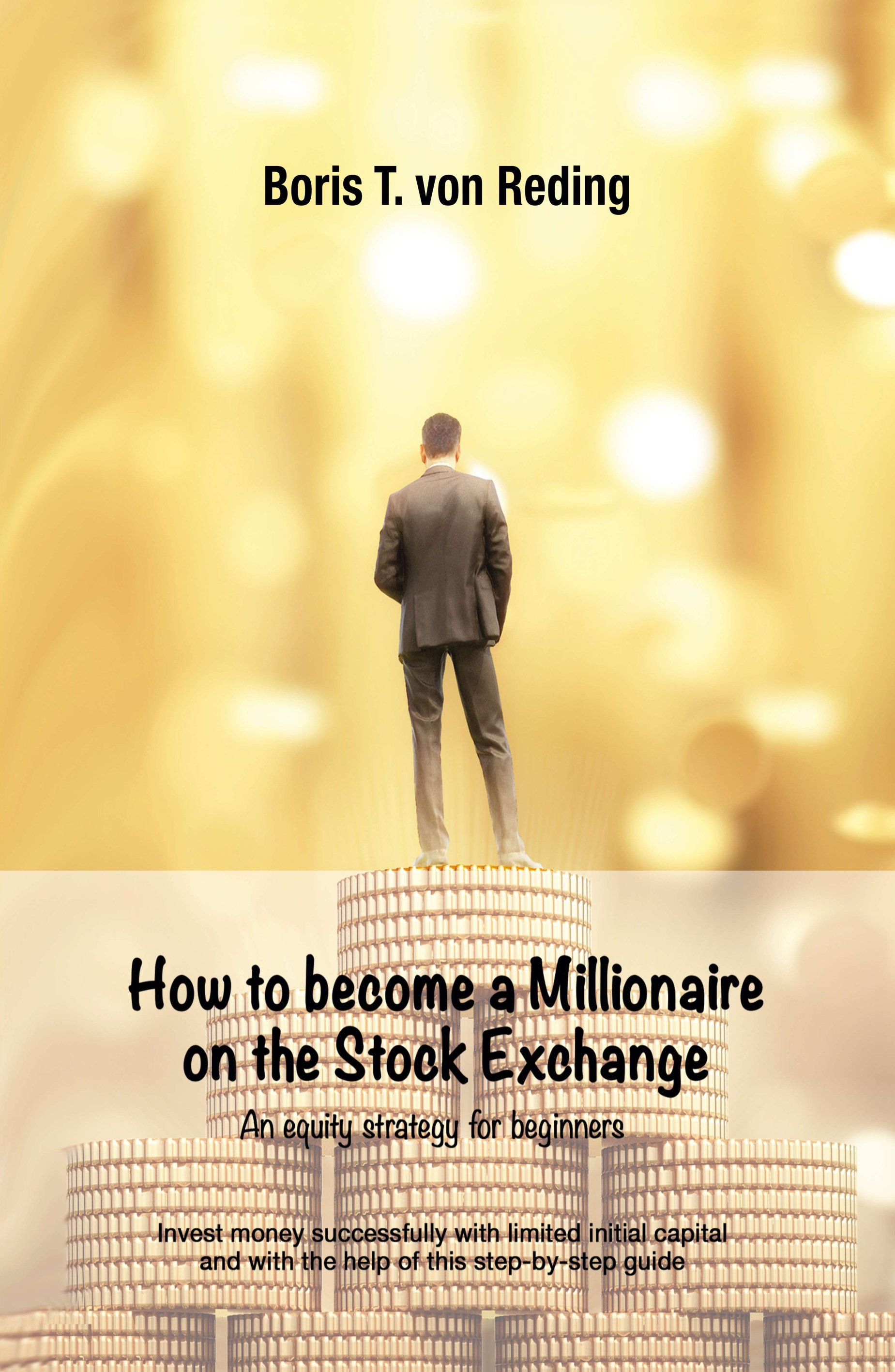 How to become a Millionaire on the Stock Exchange - Practical step-by-step guide