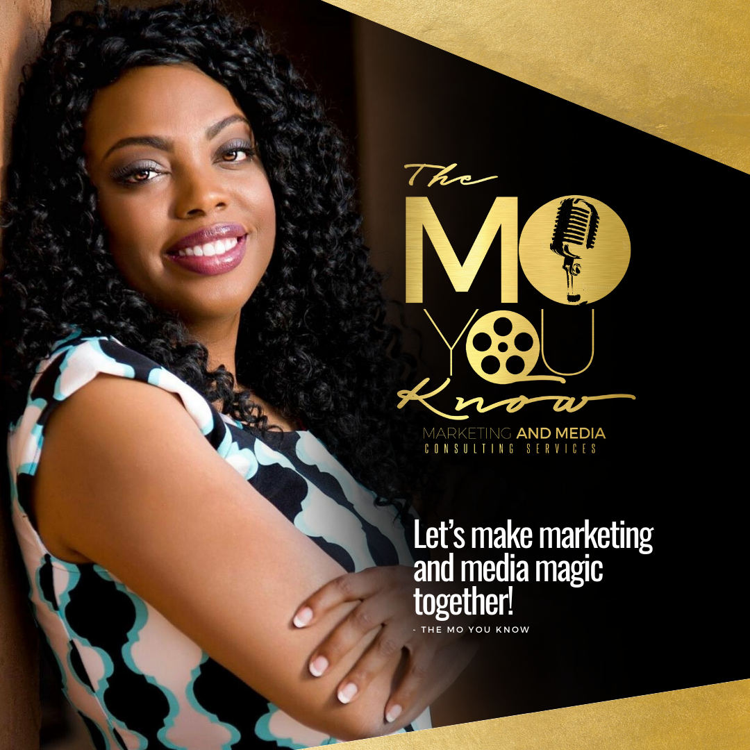 The Mo You Know Marketing & Media Consulting is Taking the Very Concept of Digital Media & Marketing to the Next Level